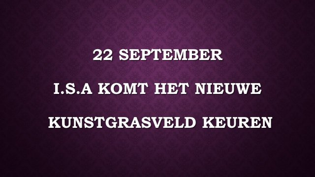 121a 22 september isa keuring